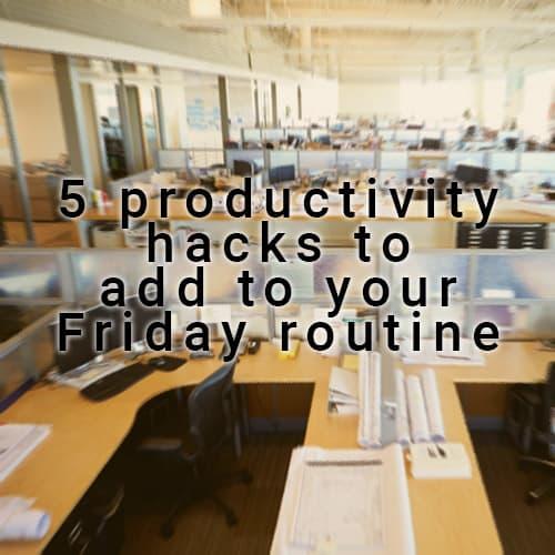 5productivtyhaks