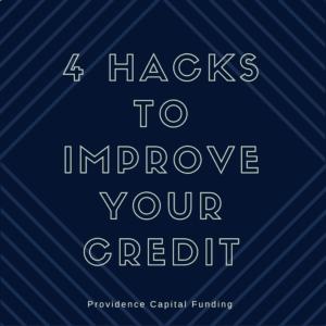 Credit, Score, Providence, Capital, Hacks, Improve